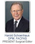 Harold Schoenhaus, DPM, FACFAS