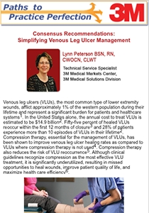 Consensus Recommendations: Simplifying Venous Leg Ulcer Management